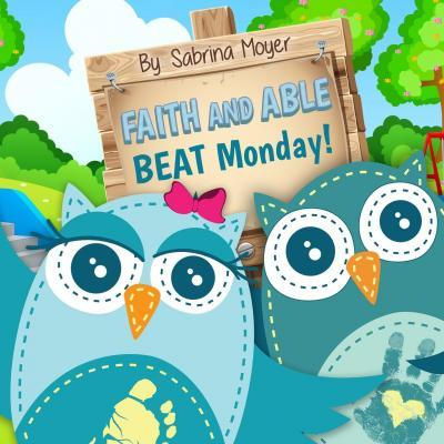 Faith and Able Beat Monday!
