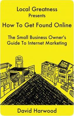 Local Greatness Presents How to Get Found Online