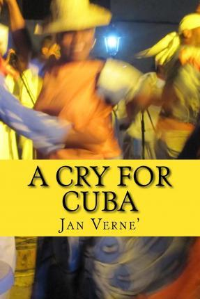 A Cry for Cuba