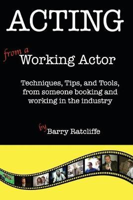 Acting from a Working Actor