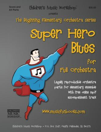 Super Hero Blues