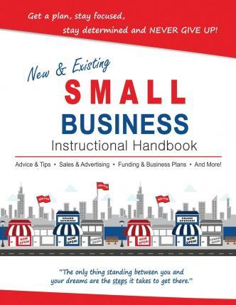 New & Existing Small Business Instructional Handbook