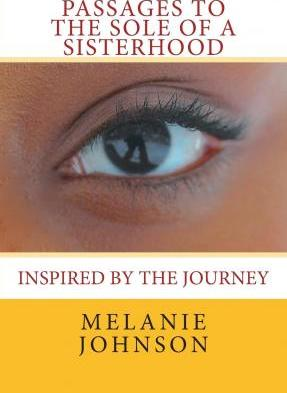 Passages to the Sole of a Sisterhood