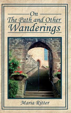 On the Path and Other Wanderings