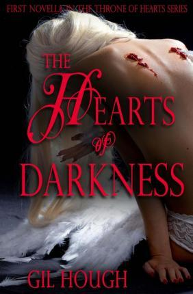 The Hearts of Darkness