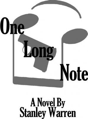 One Long Note