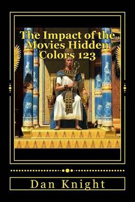 The Impact of the Movies Hidden Colors 123