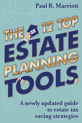 The 12 Top Estate Planning Tools