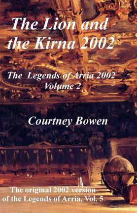 The Lion and the Kirna 2002