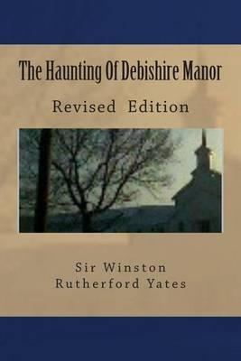 The Haunting of Debishire Manor