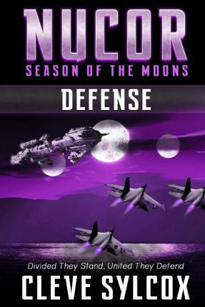 Nucor - Season of the Moons - Book Three