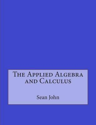 The Applied Algebra and Calculus