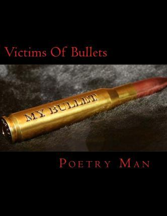 Victims of Bullets