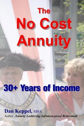 The No Cost Annuity