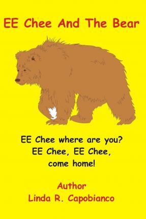 Ee Chee and the Bear
