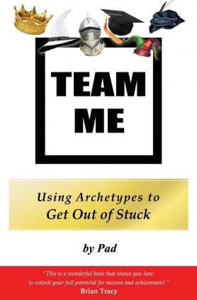 Team Me - Using Archetypes to Get Out of Stuck