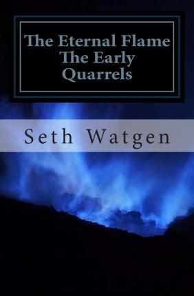 The Early Quarrels
