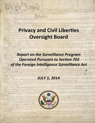 Report on the Surveillance Program Operated Pursuant to Section 702 of the Foreign Intelligence Surveillance ACT