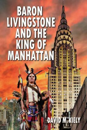 Baron Livingstone and the King of Manhattan