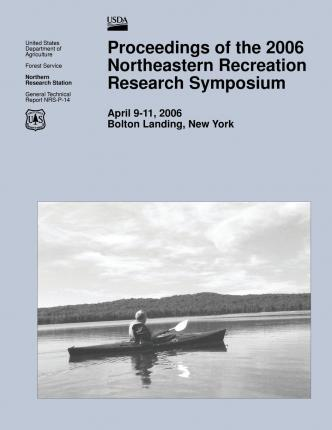 Proceedings of the 2006 Northeastern Recreation Research Symposium