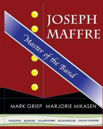 Joseph Maffre, Master of the Band