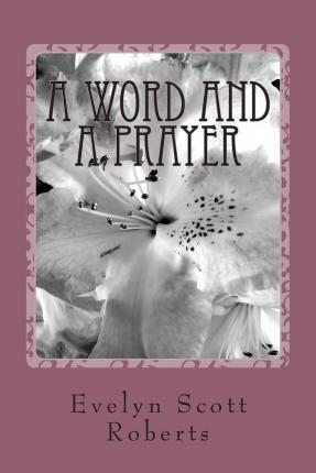 A Word and a Prayer