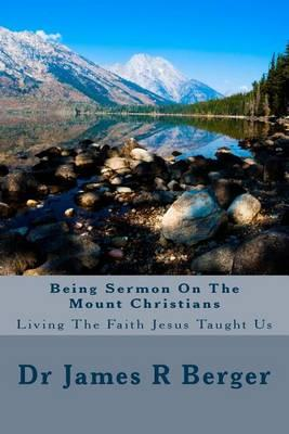 Being Sermon on the Mount Christians