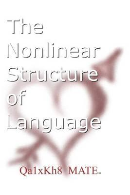The Nonlinear Structure of Language