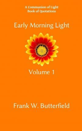 Early Morning Light, Volume 1