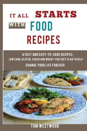 It All Starts with Food Recipes