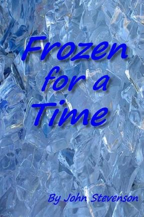 Frozen for a Time