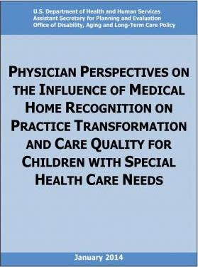 Physician Perspectives on the Influence of Medical Home Recognition on Practice Transformation and Care Quality for Children with Special Health Care Needs