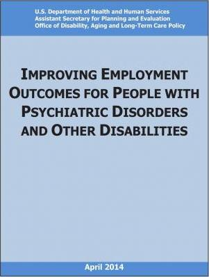 Improving Employment Outcomes for People with Psychiatric Disorders and Other Disabilities
