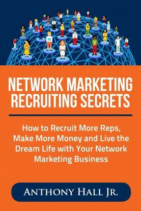 Network Marketing Recruiting Secrets