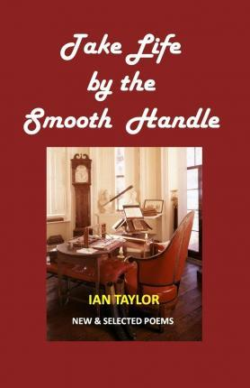 Take Life by the Smooth Handle