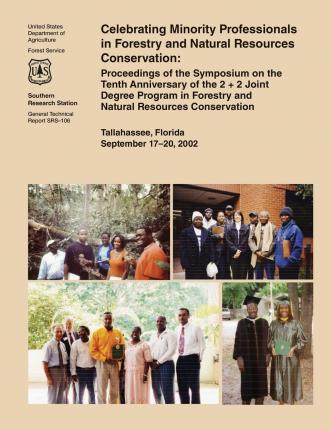 Celebrating Minority Professionals in Forestry and Natural Resources Conservation
