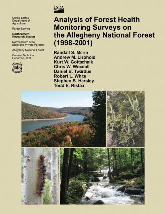 Analysis of Forest Health Monitoring Surveys on the Allegheny National Forest (1998-2001)