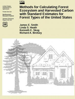 Methods for Calculating Forest Ecosystem and Harvested Carbon with Standard Estimates for Forest Types of the United States