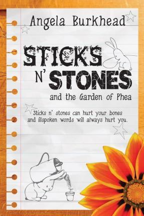 Sticks N' Stones and the Garden of Phea