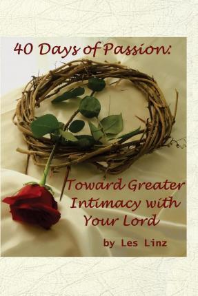 40 Days of Passion
