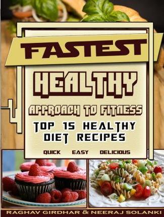 Fastest Healthy Approach to Fitness