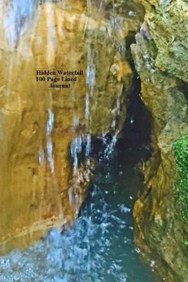 Hidden Waterfall 100 Page Lined Journal