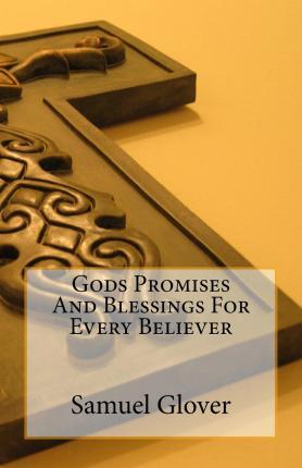 Gods Promises and Blessings for Every Believer