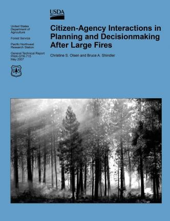 Citizen-Agency Interactions in Planning and Decionmaking After Large Fires