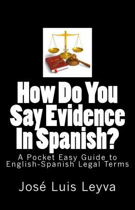 How Do You Say Evidence in Spanish?