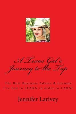 A Texas Gal's Journey to the Top