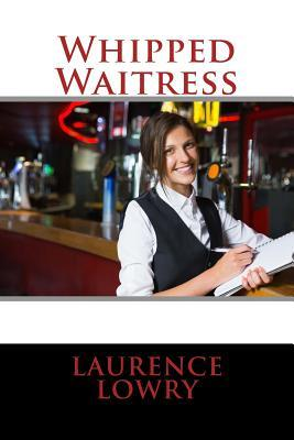 Whipped Waitress