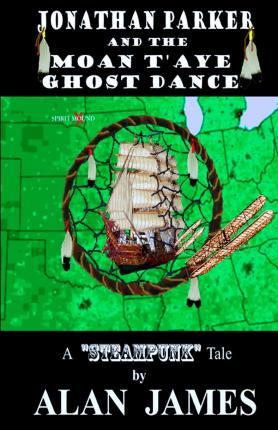 Jonathan Parker and the Moan T'Aye Ghost Dance