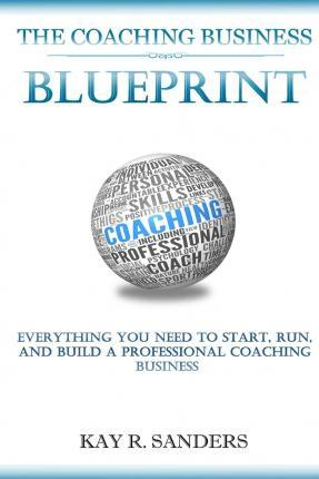 The Coaching Business Blueprint