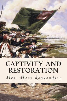 Captivity and Restoration